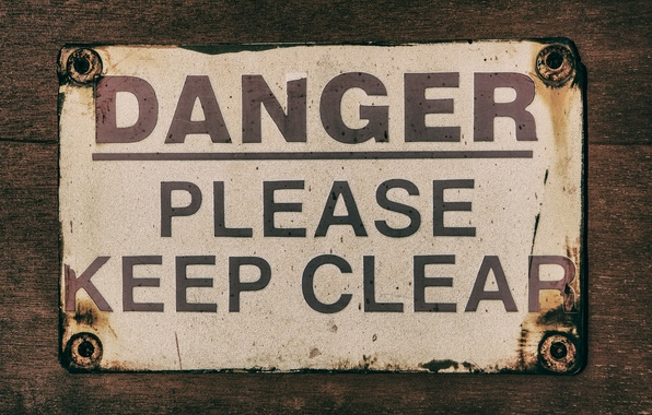 Picture clear, Danger, please, keep