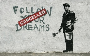Picture wall, the inscription, graffiti, figure, bucket, brush, stensil, stencil, cancelled, follow your dream, painter