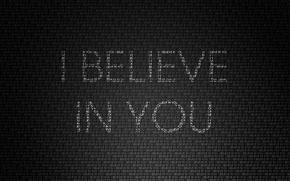 Picture letters, background, words, i believe in you, I believe in you