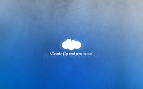 Picture blue, the inscription, thoughts, minimalism, cloud