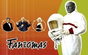 Picture movie, actors, The film, poster, Fantomas.