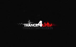 Picture music, trance4life, trancereligion