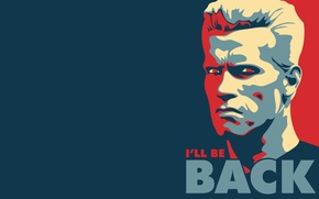 Picture the inscription, the phrase, the Governor, Arnold Schwarzenegger, i'll_be_back
