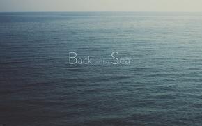 Picture sea, water, text, the inscription, horizon