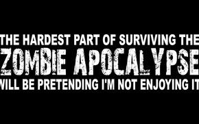 Picture Zombie Apocalypse, hardest, surviving
