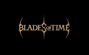 Picture the inscription, blades of time, blades of time
