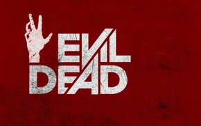 Picture red, background, hand, dead, Evil, Dead, sinister