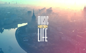 Wallpaper Music, Moscow, The inscription, Life, Moscow, MUSIC, LIFE, It