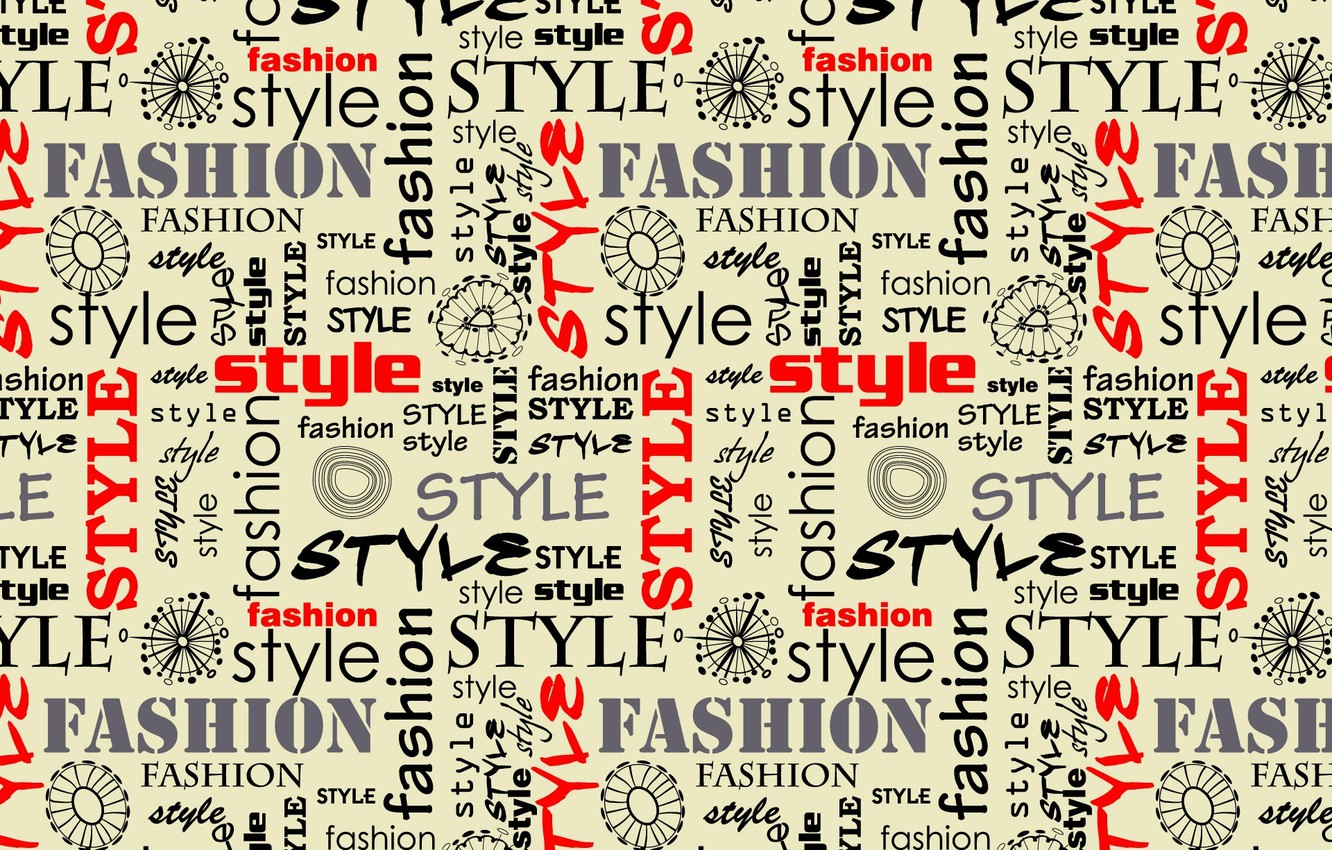 Photo wallpaper style, letters, font, words, fashion style